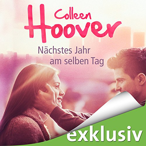 Buchseite und Rezensionen zu 'Nächstes Jahr am selben Tag' von Colleen Hoover