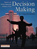 Decision Making in Organisations by David Lee (1-Apr-1999) Paperback