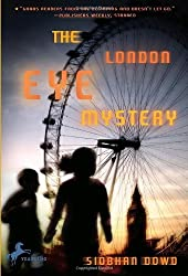 The London Eye Mystery by Siobhan Dowd (2009-05-26)