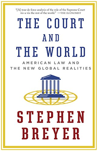 the-court-and-the-world-american-law-and-the-new-global-realities