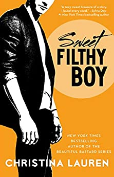 Sweet Filthy Boy (Wild Seasons series Book 1) by [Lauren, Christina]
