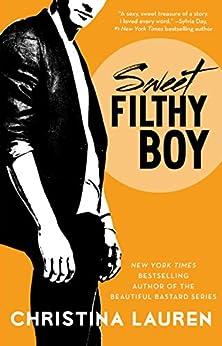 Sweet Filthy Boy par [Lauren, Christina]