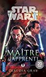 Star Wars : Maître & Apprenti par Gray