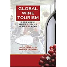 Global Wine Touri: Research, Management and Marketing
