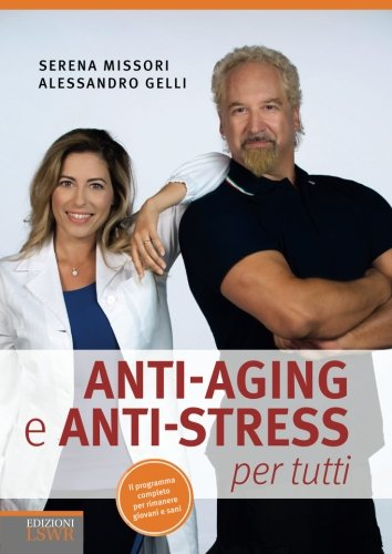 Anti-aging e anti-stress per tutti