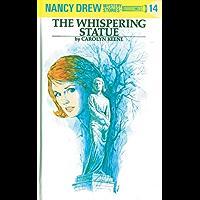 Nancy Drew 14: The Whispering Statue (Nancy Drew Mysteries)