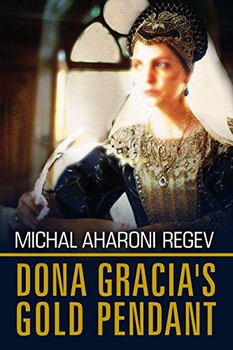 Doña Gracia's Gold Pendant: A Historical Fiction Novel (English Edition)