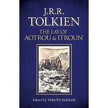 The Lay of Aotrou and Itroun (English Edition)