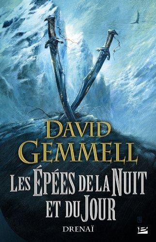 Drenaï – Les Épées de la Nuit et du Jour par David Gemmell