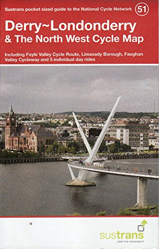 Derry~Londonderry & the North West Cycle Map 51 (National Cycle Network Maps) por Sustrans