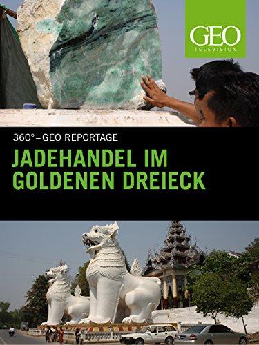Jadehandel im Goldenen Dreieck