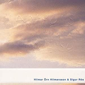 Hilmar Orn & Sigur Ros (Angels of the Universe: Original Soundtrack)