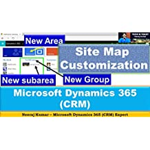 Microsoft Dynamics 365 (CRM) - Site Map Customization: Editing the Site Map