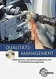 Image de Qualitätsmanagement: Arbeitsschutz, Umweltmanagement und IT-Sicherheitsmanagement