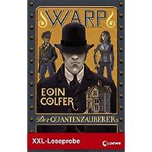 XXL-Leseprobe: WARP 1 - Der Quantenzauberer
