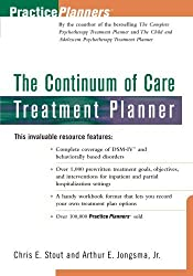 The Continuum of Care Treatment Planner by Chris E. Stout (1997-12-29)