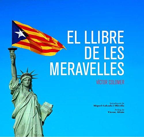 El Llibre de les Meravelles (Catalan Edition) por Víctor Colomer