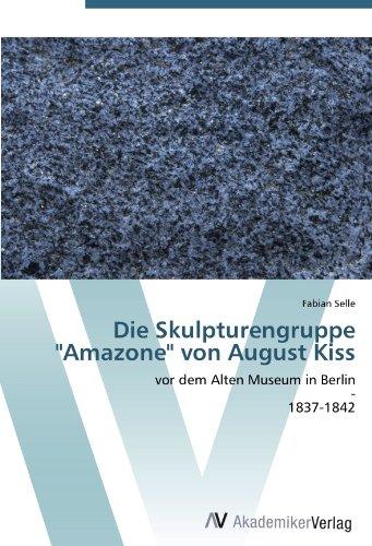 die-skulpturengruppe-amazone-von-august-kiss-vor-dem-alten-museum-in-berlin-1837-1842