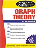 Schaum's Outline of Graph Theory: Including Hundreds of Solved Problems (Schaum's Outlines)