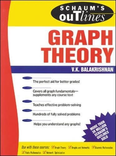 Schaum's Outline of Graph Theory: Including Hundreds of Solved Problems (Schaums' Outline Series)