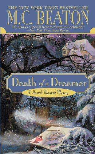 Death of a Dreamer (A Hamish Macbeth Mystery, Band 21) -