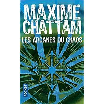 Les arcanes du chaos (1)