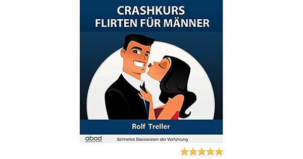 crashkurs flirten)