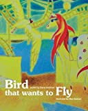 Bird That Wants to Fly by Diane Leslie Kaufman MD (2014-03-01)