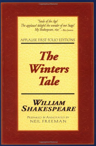 Winter's Tale (Applause Shakespeare Library: The Folio Texts) (Applause First Folio Editions)