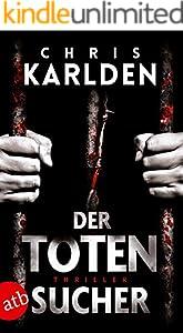 Der Totensucher: Ein Speer-und-Bogner-Thriller 1