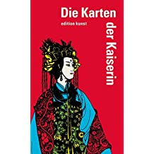 Die Karten der Kaiserin: edition kunst