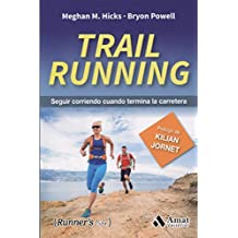 Trail running : seguir corriendo cuando termina la carretera