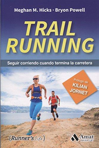 Trail Running (Runner's Life) por Meghan M. Hicks