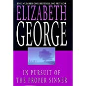 In Pursuit of the Proper Sinner: An Inspector Lynley Novel: 9 by Elizabeth George (1999-07-31)