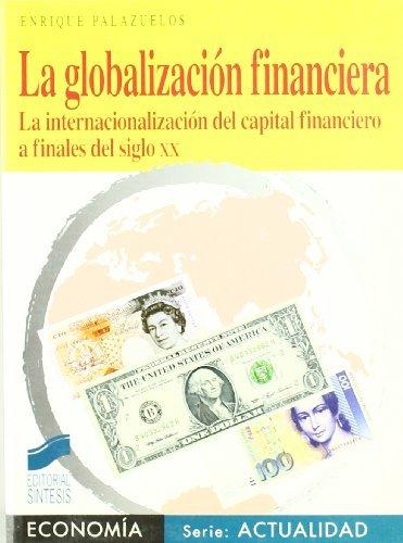 Globalización financiera (Economía. Serie Actualidad)