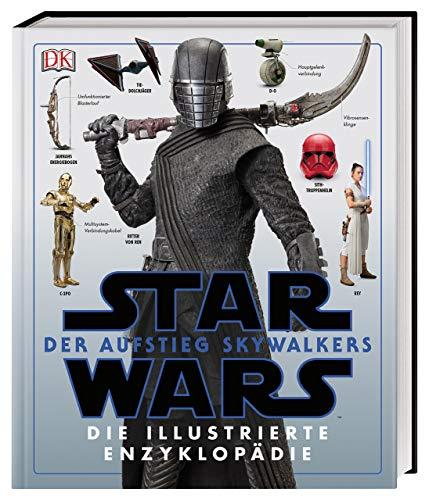 Star WarsTM: Der Aufstieg Skywalkers. Die illustrierte Enzyklopädie