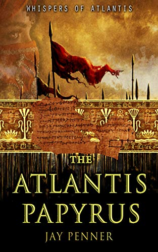 The Atlantis Papyrus (Whispers of Atlantis Book 1) (English ...