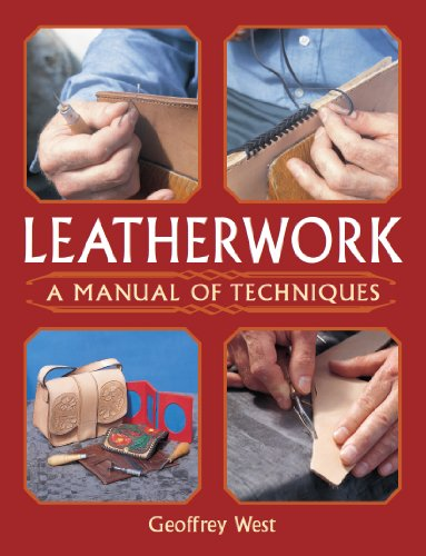Leatherwork: A Manual of Techniques (English Edition)