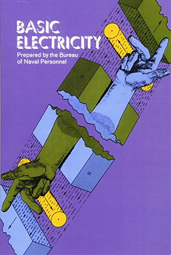 Basic Electricity (Dover Books on Electrical Engineering) por U.S. Bureau of Naval Personnel