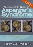 The Complete Guide to Asperger's Syndrome (English Edition)