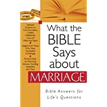 What the Bible Says about Marriage (What the Bible Says About...) (English Edition)