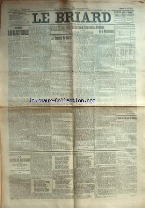 BRIARD (LE) [No 26] du 09/04/1913 - UNE LOI ELECTORALE PAR X. - LES CONSEILS DE GUERRE PAR CH. BOUTET - LE SERVICE DE TROIS ANS PAR CH. CIDE - LE PROBLEME DE LA MOTOCULTURE PAR PAUL BERNARD - LE DROIT DE VOTE POUR LES FEMMES - LA FIANCEE DE JEAN-CLAUDE - L'ECOLE DE LA HAIE AUX FLEURS PAR JULES MARY.