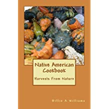 Native American Cookbook (English Edition)