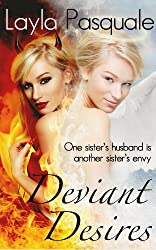Deviant Desires: One sister's husband is another sister's envy