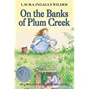 On the Banks of Plum Creek (Little House, Band 4)