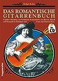 Das romantische Gitarrenbuch, m. je 1 CD-Audio, Tl.1
