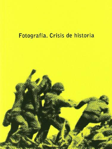 Fotografía. Crisis de Historia (ACTAR)