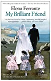 Image de My Brilliant Friend: Neapolitan Novels, Book One
