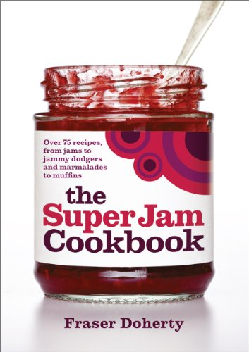 The SuperJam Cookbook (English Edition) de [Doherty, Fraser]