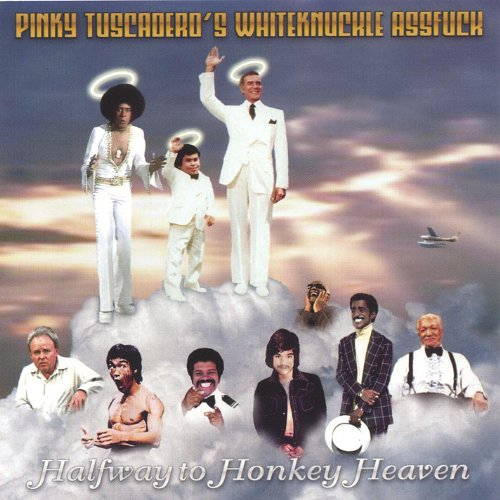 Halfway to Honkey Heaven [Explicit]
